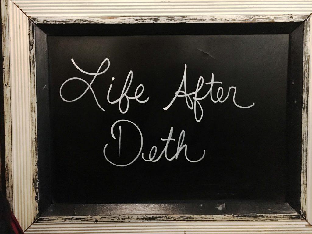 life after deth